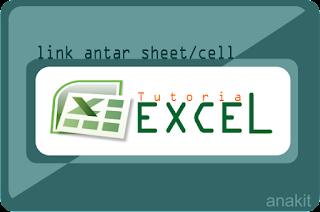 cara memasang hyperlink untuk menghubungkan antar sheet di microsoft excel