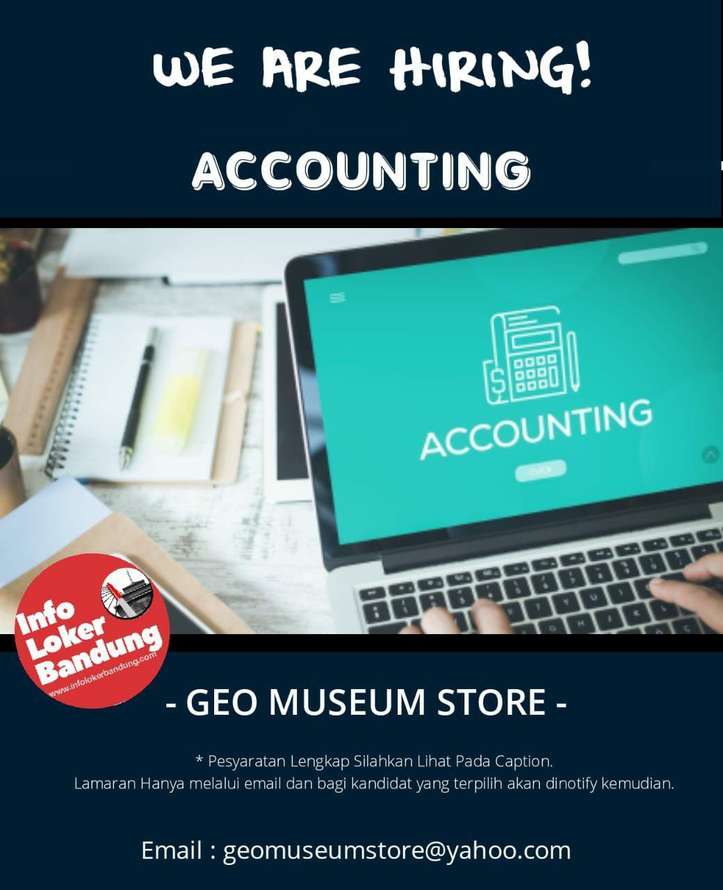 Lowongan Kerja Accounting Geo Museum Store Bandung Januari 2019