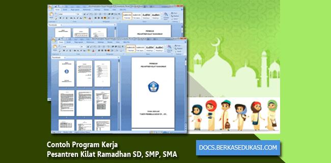 Contoh Program Kerja Pesantren Kilat Ramadhan untuk SD, SMP, SMA