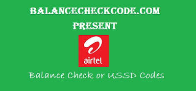 Airtel Balance Check USSD Codes List to Know 2G/3G/4G Internet Data Balance and other Services