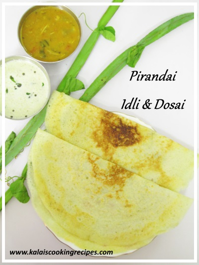 pirandai idli dosai recipe