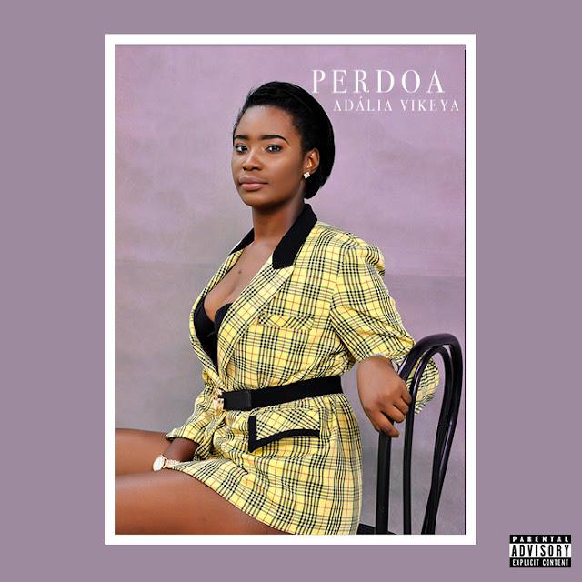 Adália Vikeya - Perdoa
