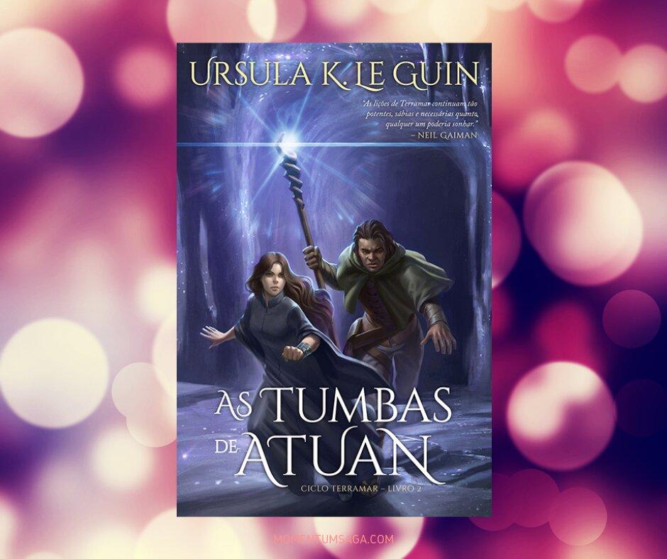 Resenha: As Tumbas de Atuan, de Ursula K. Le Guin