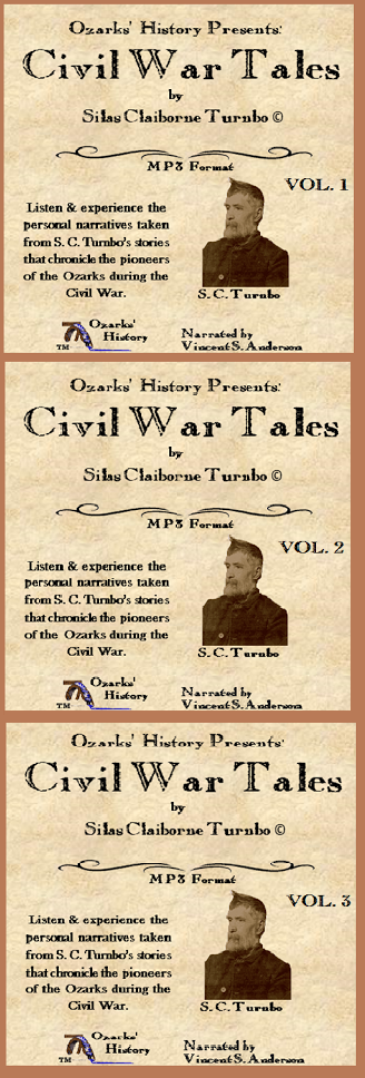 Listen & Experience personal narratives from Turnbo's stories chronicling Ozark Pioneers.