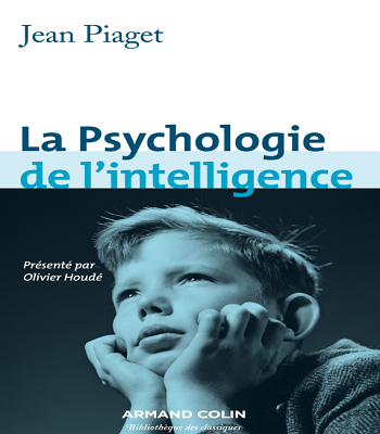 LIVRE La Psychologie de L' intelligence PDF