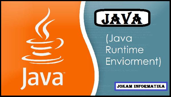 Java Runtime Environment : Pengertian, Sejarah Dan Penerapannya - JOKAM INFORMATIKA