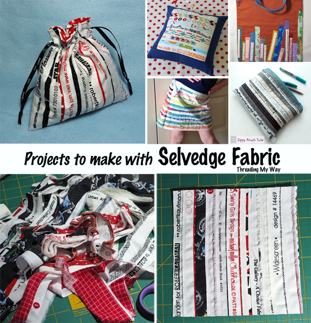 Sewing projects to make with selvedge / selvage fabric ~ Threading My Way