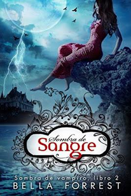 LIBRO - Sombra de Sangre (Sombra de Vampiro #2)  Bella Forrest (9 Junio 2016)  NOVELA FANTASIA   Edición Digital Ebook Kindle  Comprar en Amazon España