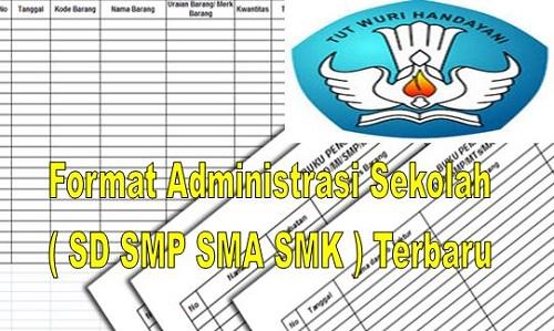 Format Administrasi Sekolah ( SD SMP SMA SMK ) Terbaru