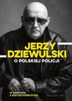 http://bonito.pl/k-1825039-jerzy-dziewulski-o-polskiej-policji