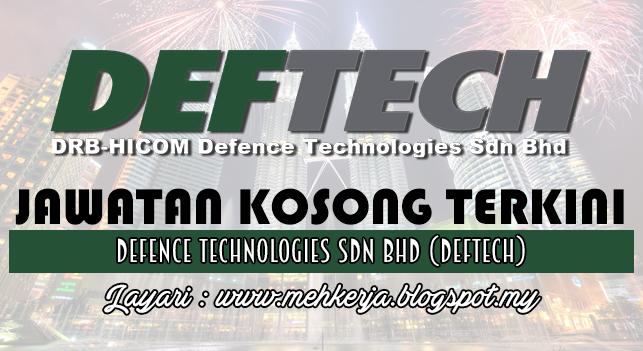 Jawatan Kosong Terkini 2016 di Defence Technologies Sdn Bhd (DEFTECH)