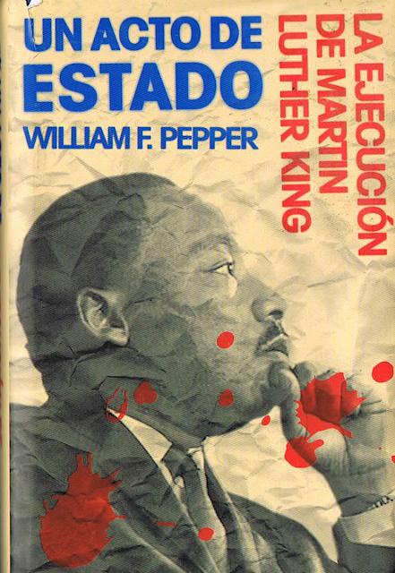 Un acto de Estado. La ejecución de Martin Luther King