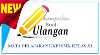 soal-soal SMK untuk semester 2 genap Tahun Pelajaran 2018/2019