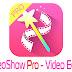 VideoShow Pro Video Editor v7.3.0 Apk Terbaru