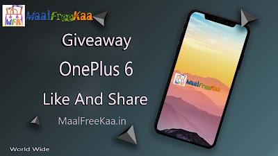 OnePlus-6-MaalFreeKaa-Free-Giveaway
