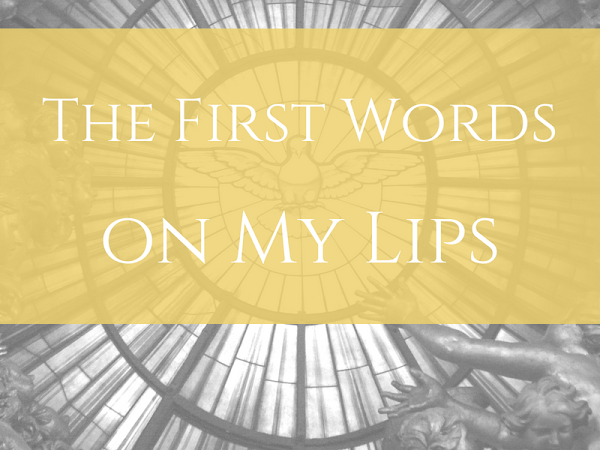 The First Words on My Lips