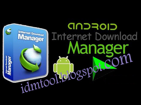 free download of idm for android