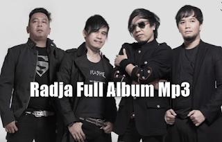 Kumpulan Lagu Radja Full Album Nonstop Mp3 Paling Hits Tahun 2000an,Radja, Album Nonstop, Pop, Lagu Rock,
