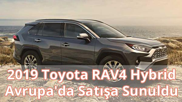 2019 Toyota RAV4 Hybrid Özellikleri ve Fiyatı