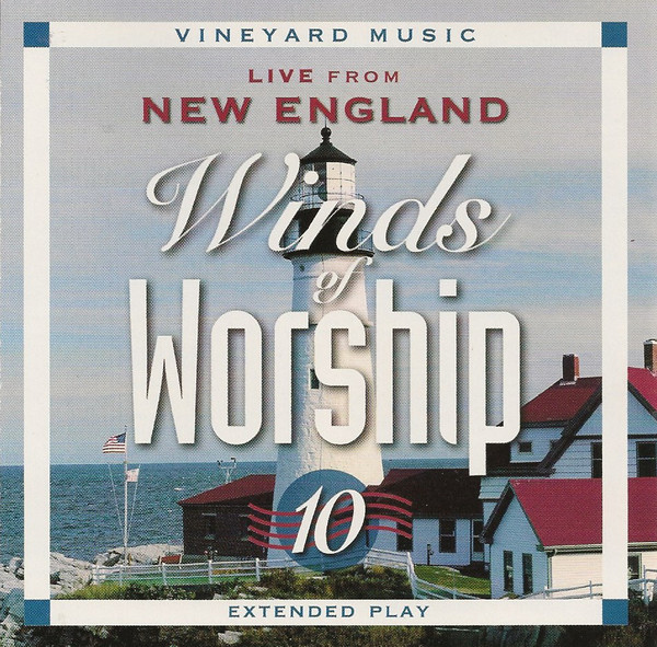 Vineyard Music-Winds Of Worship 10-Live From New England-
