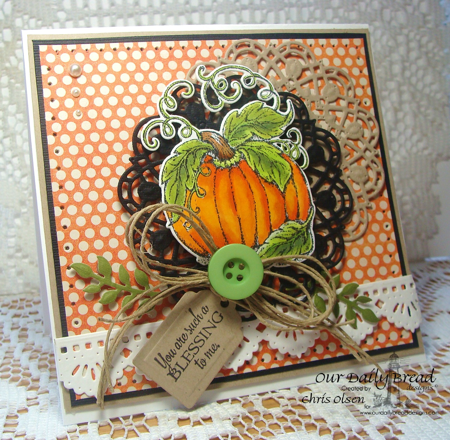 Stamps - Our Daily Bread Designs Pumpkin Single, Doily Blessings, ODBD Custom Fancy Foliage Die,  ODBD Custom Recipe Card and Tags Dies, ODBD Custom Doily Dies,  ODBD Custom Beautiful Borders Dies, ODBD Custom Pumpkin Die