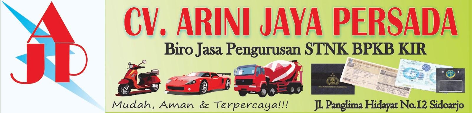 Biro Jasa STNK Arini Jaya Persada, AJP, Niro Jasa STNK Surabaya, Biro Jasa STNK Sidoarjo, Biro Jasa STNK Gresik, Biro Jasa STNK Jakarta, Kendaraan.Mobil.Truk.Ex/Bekas Taxi.Balik Nama BPKB.Uji KIR biro jasa stnk, jasa stnk, biro, jasa stnk surabaya, biro jasa pengurusan, perpanjangan, pajak, kir, bpkb, kendaraan bermotor, mobil, truk, ex/bekas taxi, taksi, dki jakarta, surabaya, sidoarjo, gresik, cabut berkas, mutasi, biaya balik nama