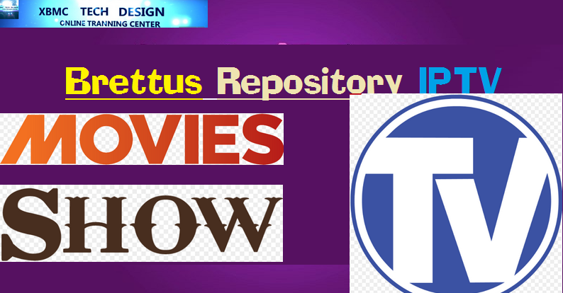 Download New Brettus Repository IPTV for Live Tv Download Brettus Repository IPTV For IPTV- Kodi-XBMC