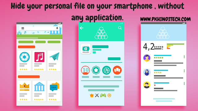 How to hide personal files or photos in your smartphone without any external app.