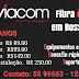 VIACOM INTERNET AGORA COM FIBRA ÓPTICA EM BOSSOROCA