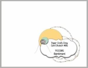 http://www.papercraftcrew.com/pcccs-185-card-sketch/