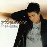 Américo - TROPICALMENTE 2000 Disco Completo