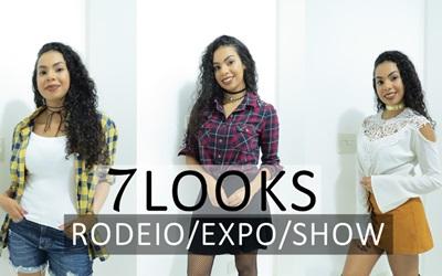 DICAS DE LOOKS PARA RODEIO/EXPO/SHOWS C/ 7 LOOKS