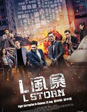 L Storm (L Feng bao) (2018) คนคมโค่นพายุ 3