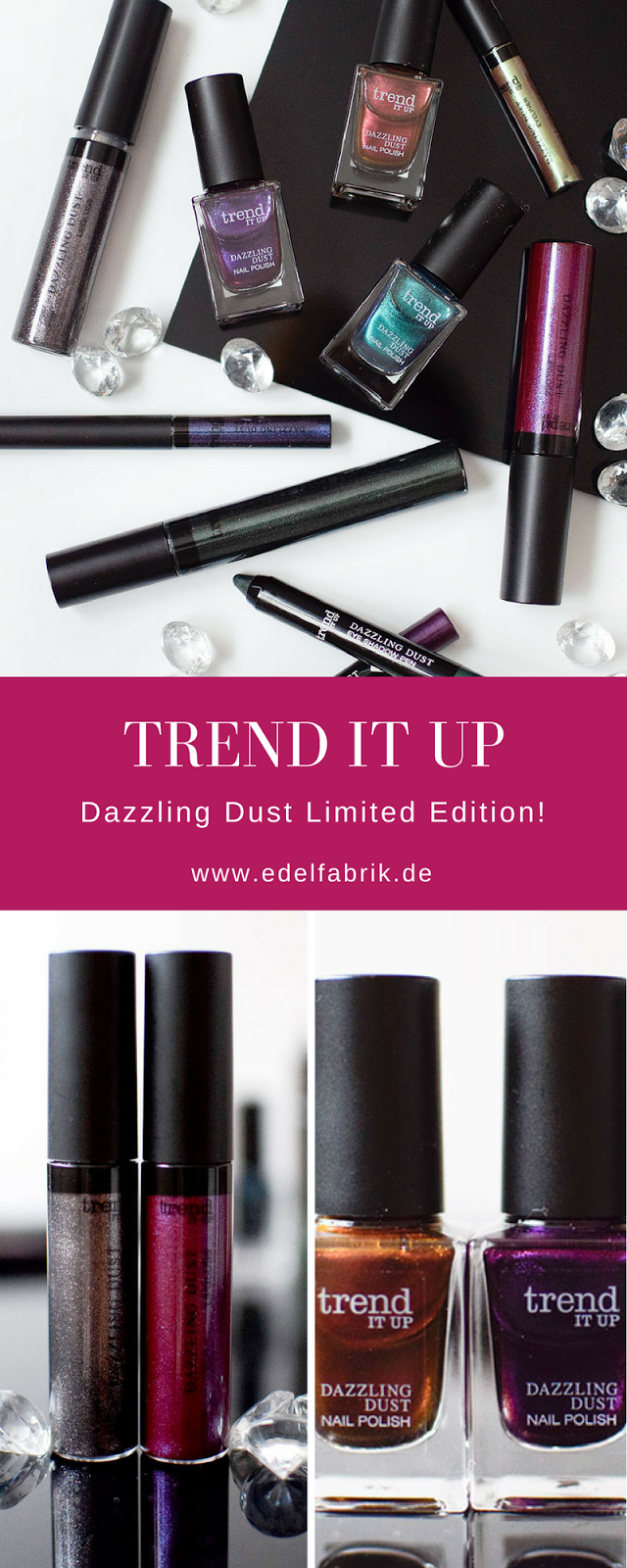 Review zu trend IT UP Dazzling Dust LE