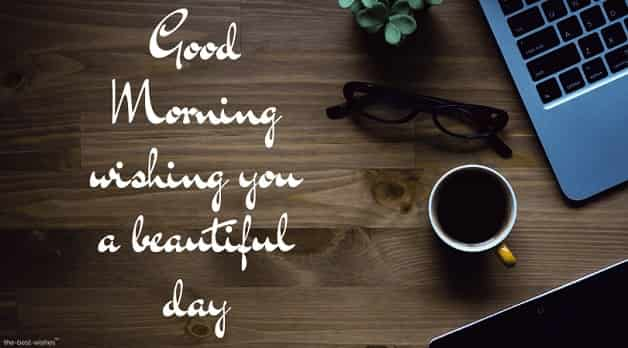 awesome image of good morning wishing you a beautiful day