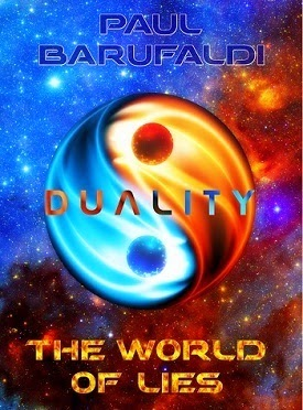 Samsara, Magnetosphere, paul barufaldi, duality, the world of lies, duality book