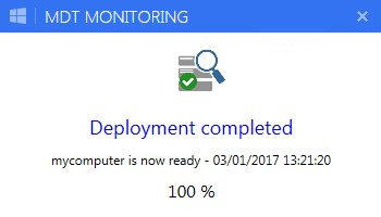 MDT Monitoring: WPF Deployment notifications - Syst & Deploy