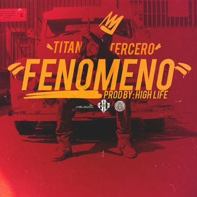 Titan Tercero - Fenómeno (Single) [2016]