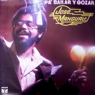 PA´ BAILAR Y GOZAR - JOSE MANGUAL Jr. (1979)