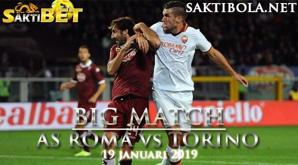 Prediksi Sakti Taruhan bola AS Roma vs Torino 19 JANUARI 2019