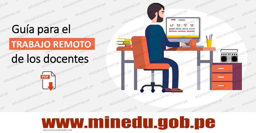 MINEDU: Guía Oficial para el Trabajo Remoto de los Docentes [DESCARGAR .PDF]