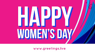 Tomorrow 8 March International women's Day heartful wishes to all women's
