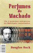 Perfumes do Machado - eBook