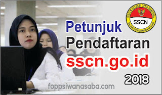 Terbaru..! Petunjuk Pendaftaran sscn.go.id 2018
