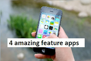 4 amazing feature apps install kare