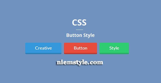 Button CSS - xu hướng thiết kế web đơn giản thời đại 5.0