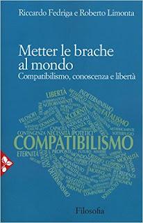 Metter Le Brache Al Mondo - Compatibilismo, Conoscenza E Libertà PDF