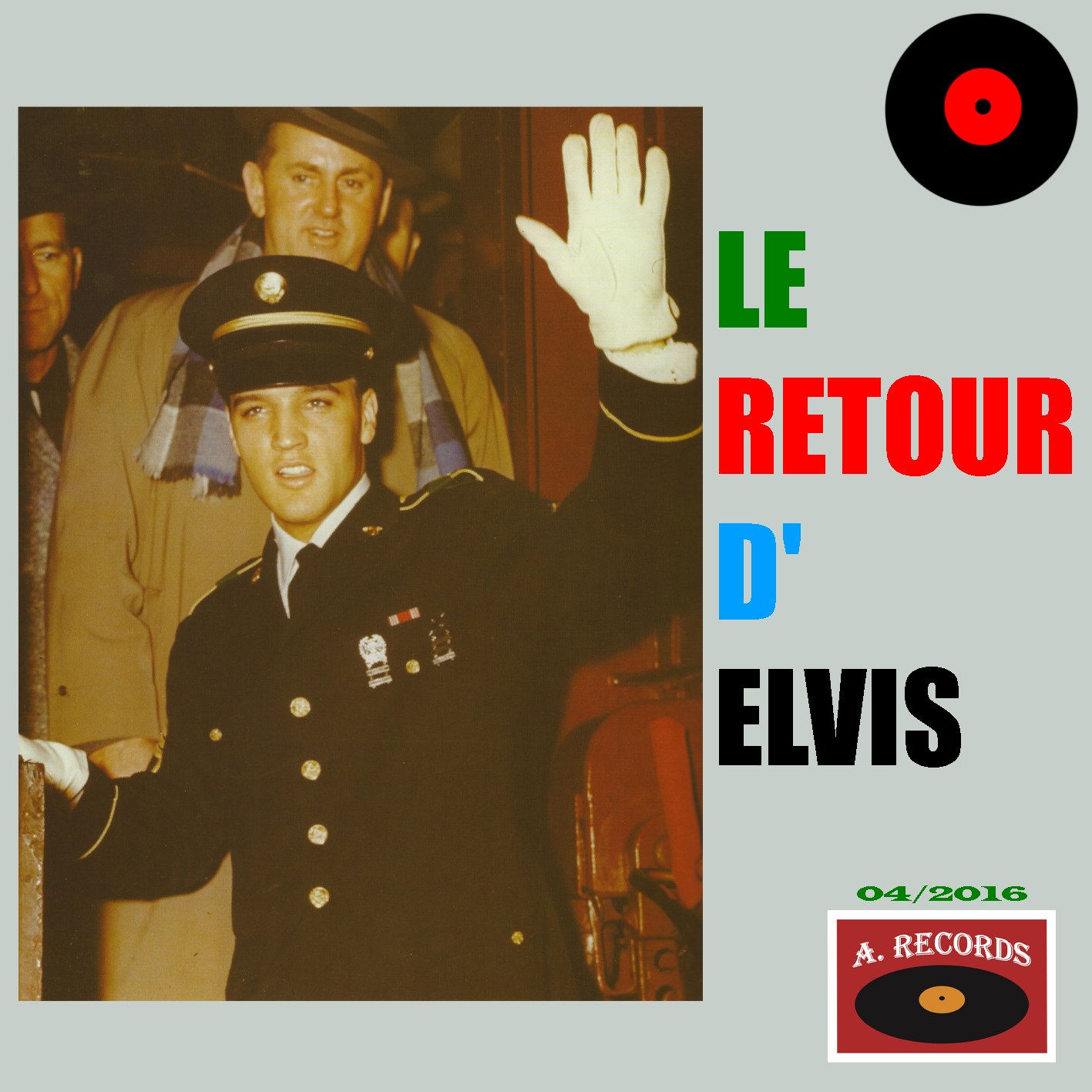 Le Retour D' Elvis (April 2016)