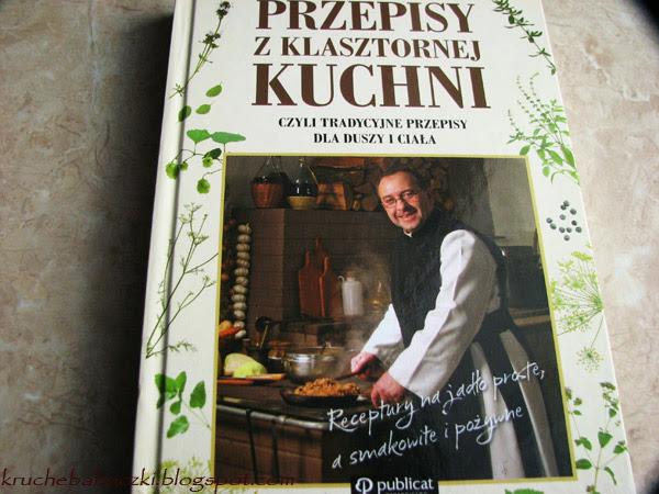 """""""Przepisy z klasztornej kuchni"""" - recenzja"""