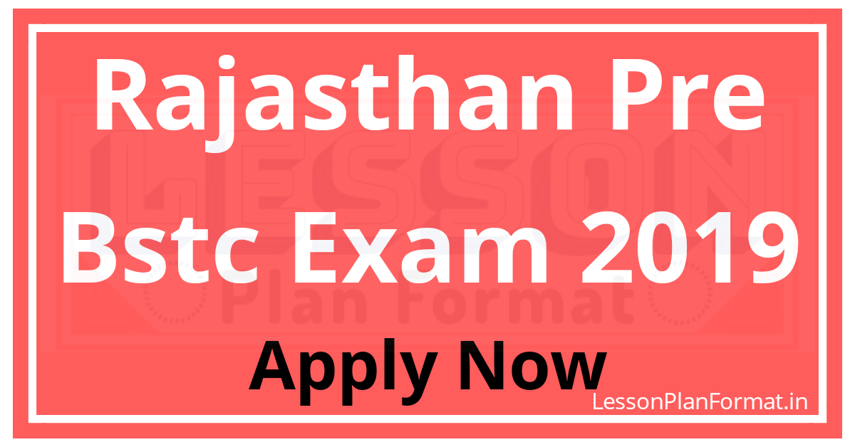 Rajasthan BSTC 2019 Online Application Form